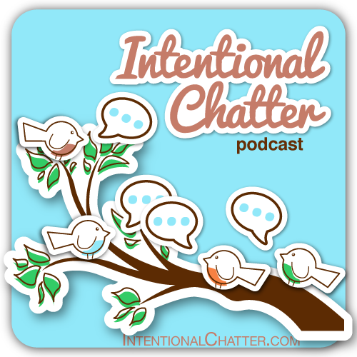 IntentionalChatter500