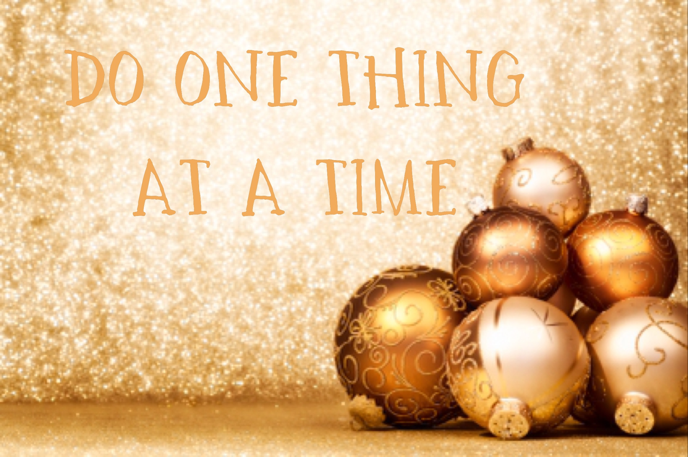 Do One Thing At A Time Healthy Moving