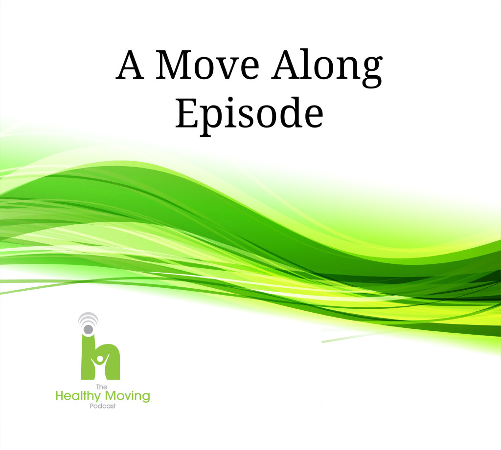 06 | The Healthy Moving Podcast