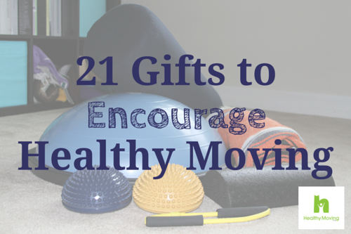 21 Gifts to Encourage Healthy Moving {Holiday Gift Guide}