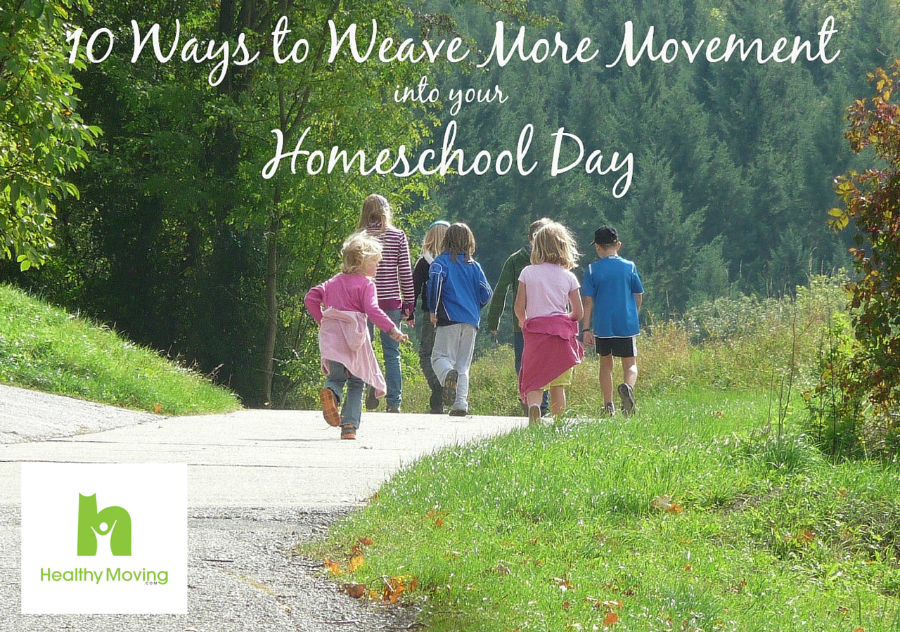 Fabulous 10 Ways To Weave More Movement Into Your Homeschool Day Uwap Interior Chair Design Uwaporg