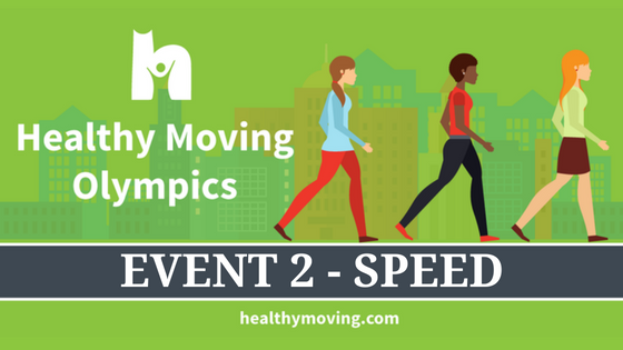 Get a Gold Medal in Self Care! Healthy Moving Olympics Event 2 – Speed!
