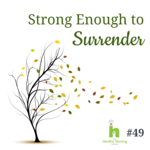 Strong Enough to Surrender