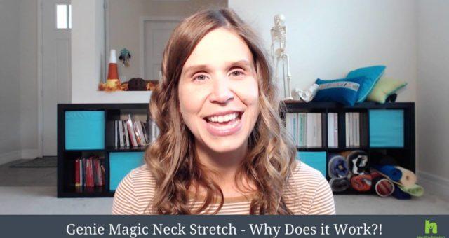 Why Does the Genie Magic Neck Stretch Work?