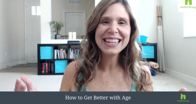 How to Get Better With Age