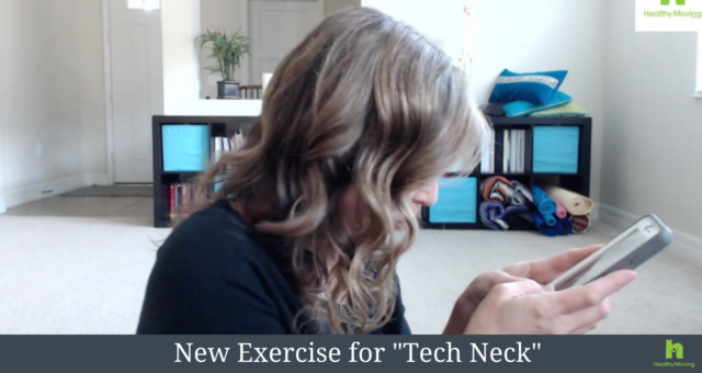 "New Exercise for ""Tech Neck"""