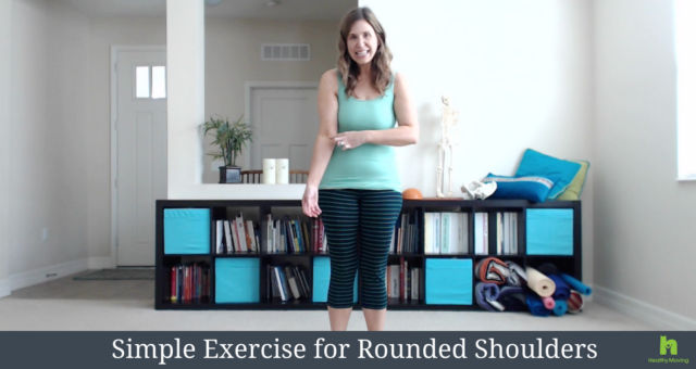 Simple Exercise for Rounded Shoulders
