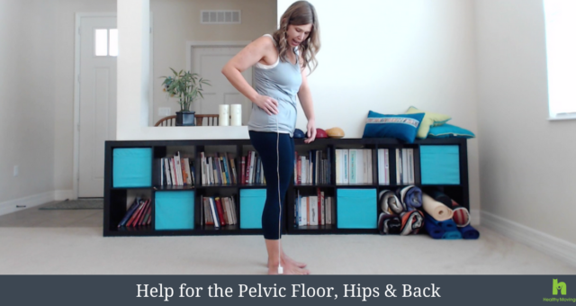 {Video} Help for the Pelvic Floor, Hips & Low Back