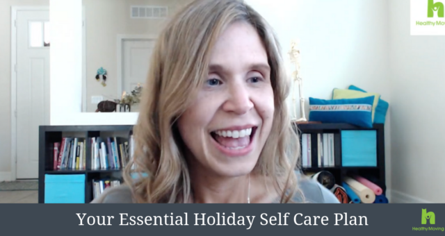 {Video} Your Essential Holiday Self Care Plan