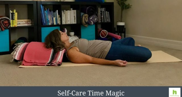 The Magic of Adding Time To Your Day with Self-Care