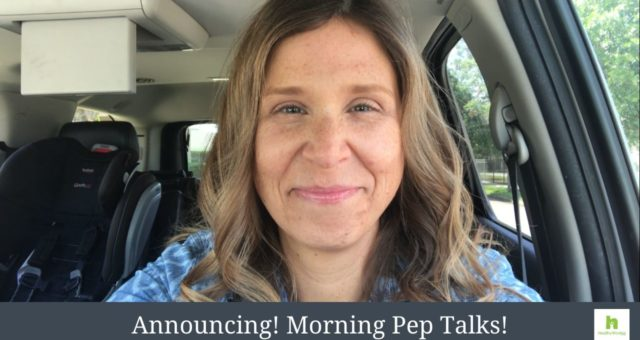 Announcing Morning Pep Talks
