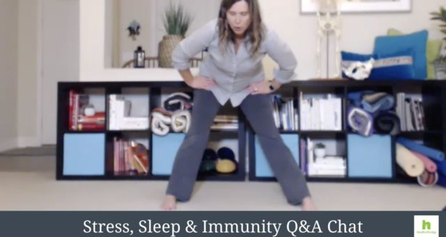 Stress, Sleep & Immunity Q&A Chat