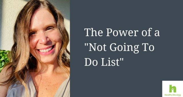 "The Power of a ""Not Going To Do List"""